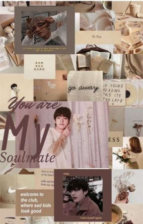 You are my Soulmate (Taehyung ff) by Jungkookstiddies
