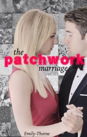 The Patchwork Marriage by casey-dawson