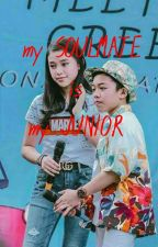 my SOULMATE is my JUNIOR (END) by SMLOLI