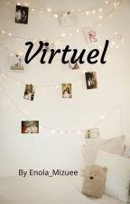 Virtuel (histoire interactive) by Enola_Mizuee