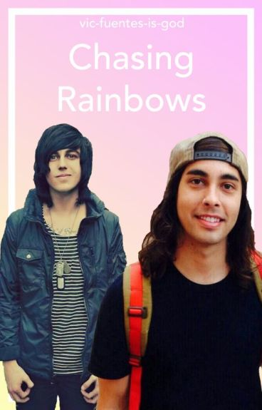 Chasing Rainbows ➳ Kellic