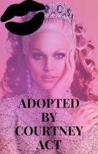 Adopted by Courtney act by dshelisha2004