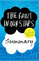 The Fault in Our Stars (Summary) by famOusRebeL