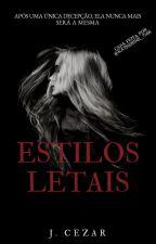 Estilos Letais by JulioCezar925