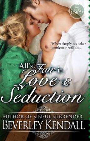 All's Fair in Love & Seduction by BeverleyKendall