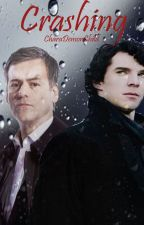Crashing: A Sherlock Fanfiction by CharaDemonChild