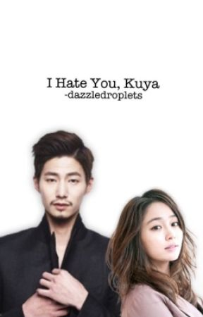 I hate you, Kuya by -belledame