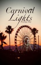 Carnival Lights | Completed by peneloperaywrites