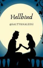 Hellbind by saltykhaleesi