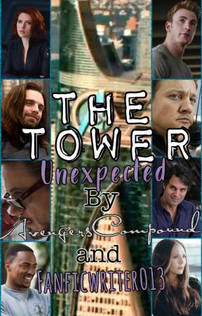 The Tower: Unexpected by AvengersCompound