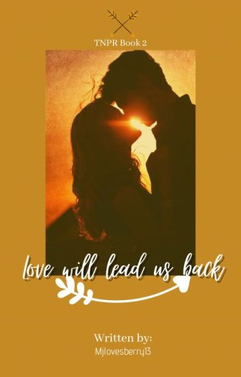 TNPR Book 2: Love will lead us Back