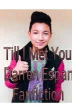 Till I Met You-Darren Espanto by DarrenEspanto1325