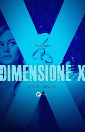 Dimensione X by Wilhasen