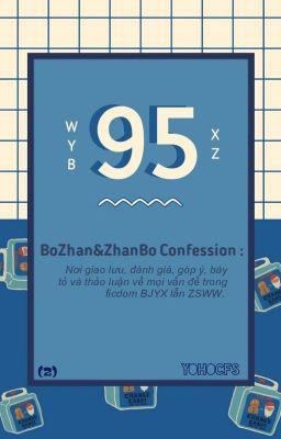 FANFIC CONFESSION BoZhanBo 2