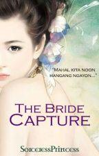 The Bride Capture by SorceressPrincess