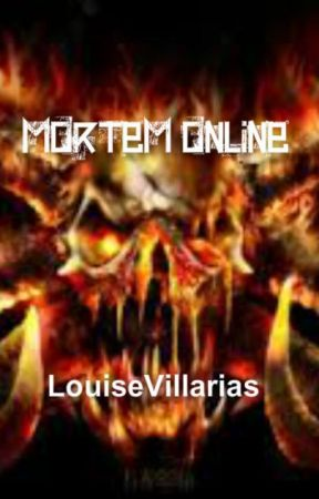 Mortem Online [ON HOLD] by LouiseVillarias