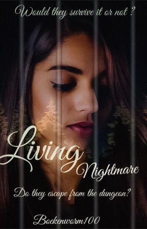 Living nightmare by boekenworm100
