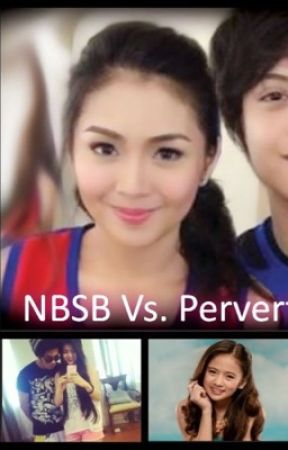 NBSB Vs.PERVERT? by kathniel74829194