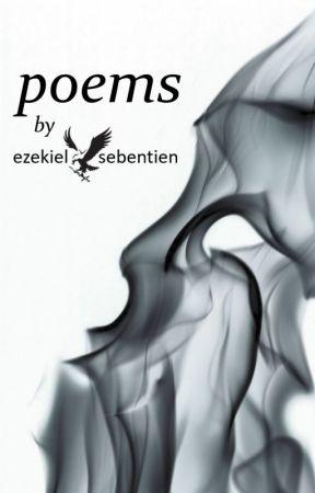 Poems by Ezekiel Sebentien by EzekielSebentien