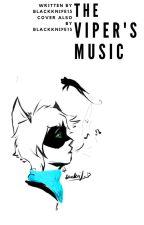 The Viper's Music by blackknife13