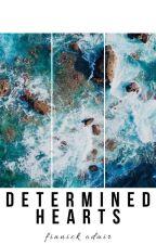 Determined Hearts | F. Odair by Mxdnxght_starz