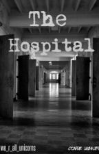 The Hospital by we_r_all_unicorns