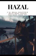 Chronique d'Hazal J'ai Beau Souffrir Mais Mon Coeur Reviens Vers Toi by Chroniques_world