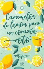 Caramelos de limón para un corazón roto by uutopicaa