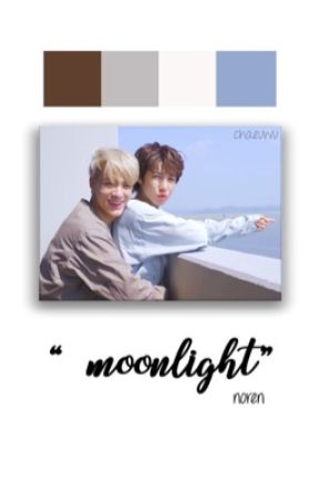 moonlight || noren by chaeuwu