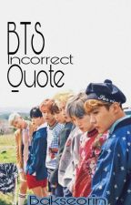 BTS Incorrect Quote by lucytaedaisy