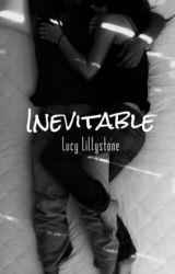 Inevitable by BLAKEWARRIORS