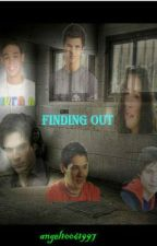 Finding Out: Part 1 by angel10061997