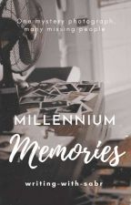 Millennium Memories  by Rose_411