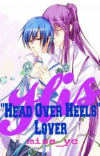 "His ""Head Over Heels"" Lover (Gakupo x Kaito) Book 2 by miss_yc"