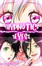 Hypnotic Eyes by Erena-Chan12345
