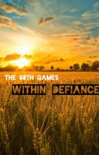 Within Defiance   A Hunger Games Fanfiction by Staruto