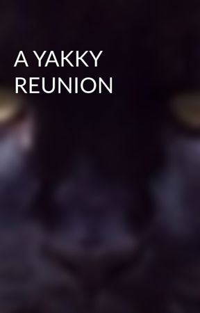 A YAKKY REUNION by harrypanther