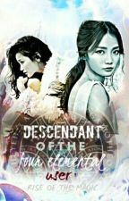 Descendant Of The Four Elemental User: Rise Of The Magic by Pinkypromise_xoXo