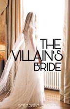 The Villain's Bride by sarcastic_biach