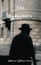 The Detective by DanielBrew
