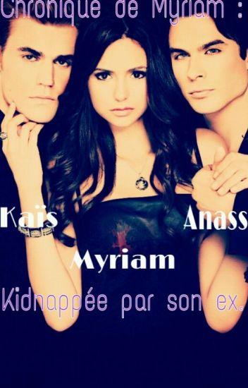 Myriam : kidnappée par son ex.
