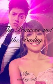 The Princess and the Baduy (kathniel) by audreyazul