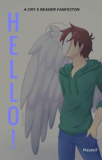 CRY X READER: HELLO!