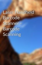 Laser Handheld Barcode Scanner - Barcode Scanning by compudesignusa