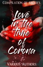 Love in the Time of Corona: A One-Shot Contest by fantasticyeoja