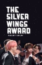 THE SILVER WINGS AWARD by AgentCALM