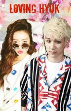 Loving Hyuk (Vixx Hyuk Fanfic) by 97minj