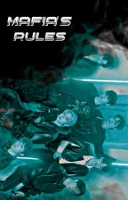 Mafia's Rules ✔ by tbznewberry