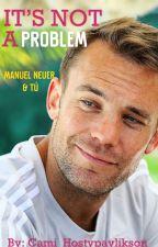 Is not a problem || [Manuel Neuer] || by Cami_Hostypaylikson
