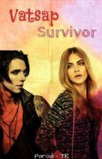 Vatsap Survivor by Parodi-TR